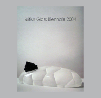 The British Glass Biennale 2004