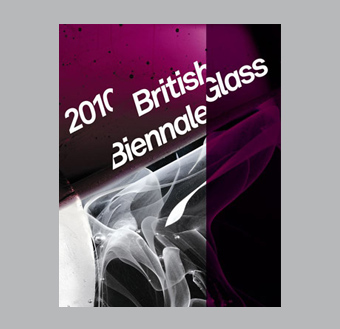 The British Glass Biennale 2010