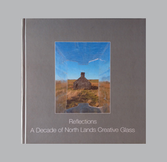 Reflections: a decade of North Lands Glass